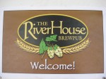 River House Brew Pub welcome sign